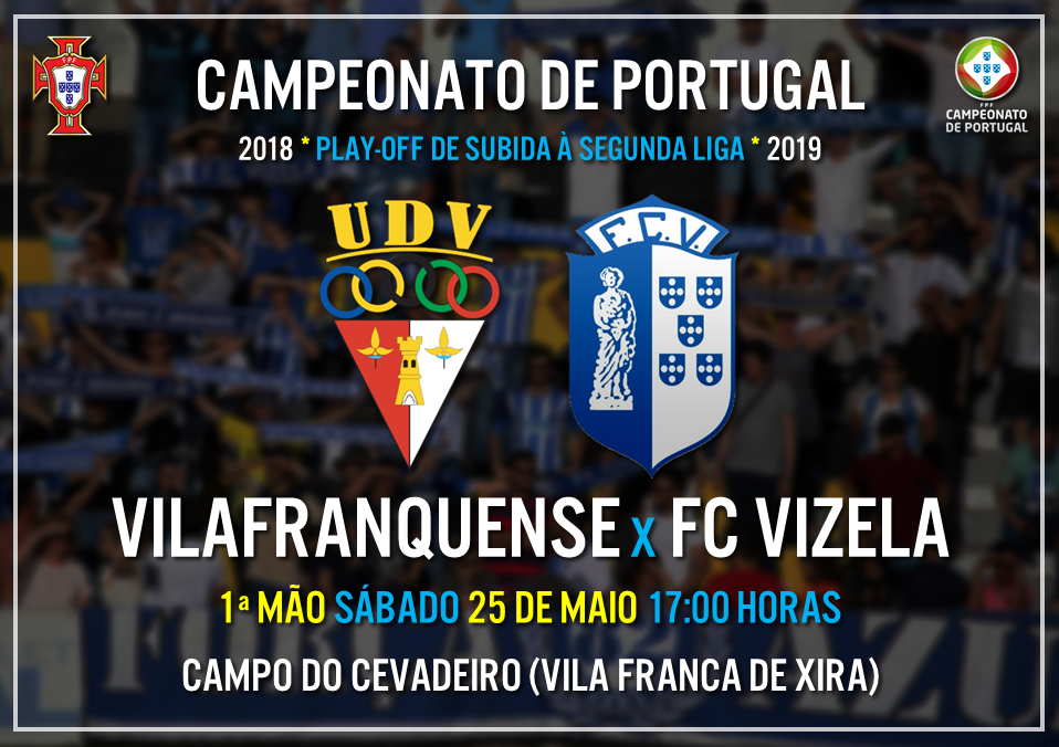 FC Vizela reencontra Vilafranquense no play-off